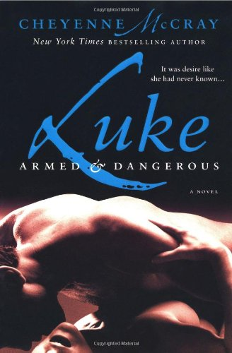 Luke: Armed and Dangerous 9780312386696