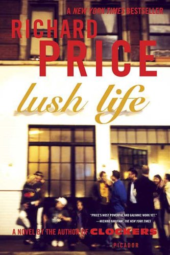 Lush Life 9780312428228