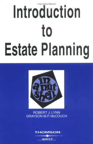 Lynn and McCouch's Introduction to Estate Planning in a Nutshell, 5th 9780314153067