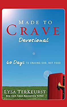 Made to Crave Devotional: 60 Days to Craving God, Not Food 9780310334705