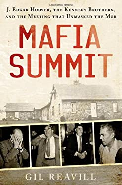 Mafia Summit: The Meeting That Unmasked the Mob 9780312657758