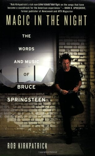 Magic in the Night: The Words and Music of Bruce Springsteen 9780312533809