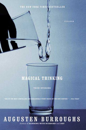 Magical Thinking: True Stories 9780312315955