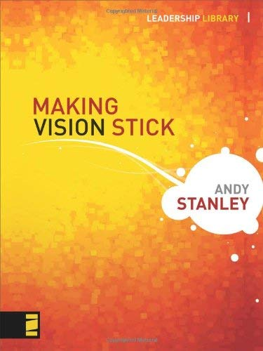 Making Vision Stick 9780310283058