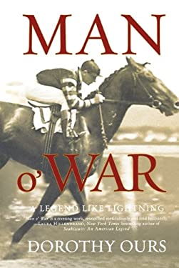 Man O' War: A Legend Like Lightning 9780312341008