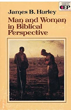 Man and Woman in Biblical Perspective