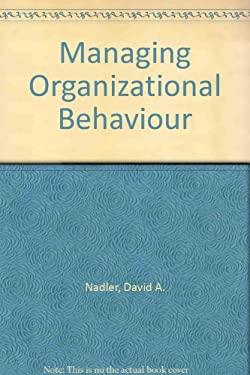 Managing Organizational Behaviour