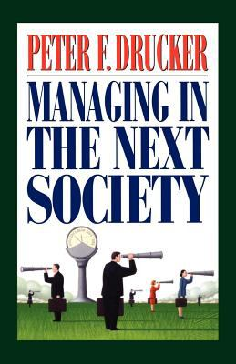 Managing in the Next Society 9780312320119
