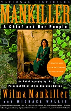 Mankiller: A Chief and Her People 9780312206628