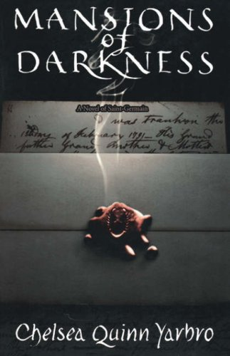Mansions of Darkness: A Novel of the Count Saint-Germain 9780312863821