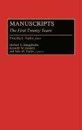 Manuscripts: The First Twenty Years