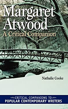 Margaret Atwood: A Critical Companion 9780313328060