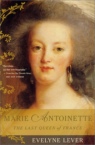 Marie Antoinette: The Last Queen of France 9780312283339