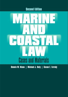 Marine and Coastal Law: Cases and Materials 9780313378317