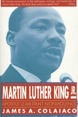Martin Luther King, JR.: Apostle of Militant Nonviolence 9780312088439