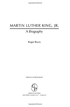 Martin Luther King, Jr.: A Biography 9780313336867