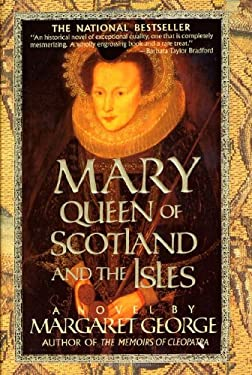 Mary Queen of Scotland and the Isles 9780312155858