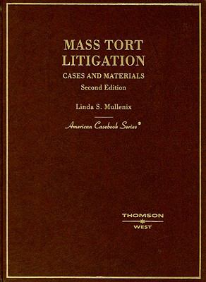 Mass Tort Litigation: Cases and Materials 9780314232311