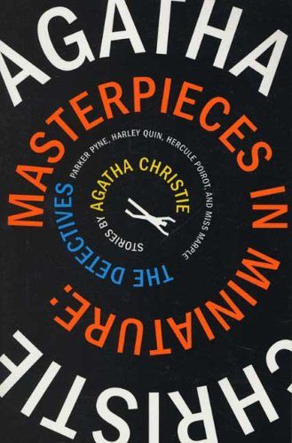 Masterpieces in Miniature: The Detectives: Stories by Agatha Christie 9780312349387