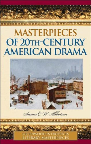 Masterpieces of 20th-Century American Drama 9780313332234