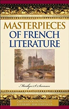 Masterpieces of French Literature 9780313314841