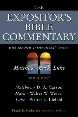 Matthew, Mark, Luke: Volume 8 - Gaebelein, Frank E. / Carson, D. A. / Liefeld, Walter L.