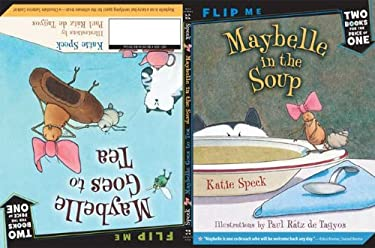 Maybelle in the Soup/Maybelle Goes to Tea 9780312535988