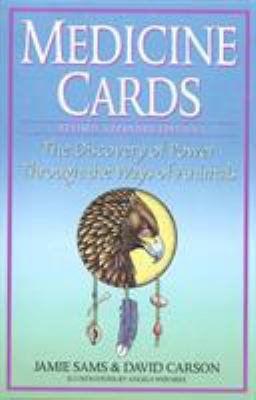 Medicine Cards: The Discovery of Power Through the Ways of Animals [With Cards] 9780312204914