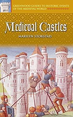 Medieval Castles 9780313325250