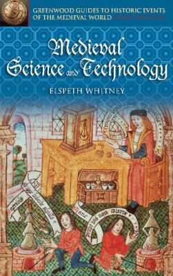 Medieval Science and Technology 9780313325199