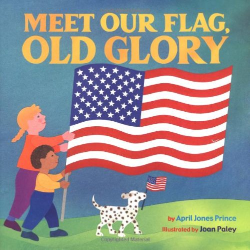 Meet Our Flag, Old Glory 9780316738095