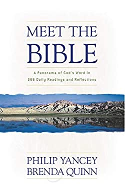 Meet the Bible: A Panorama of God's Word in 366 Daily Readings and Reflections 9780310243038