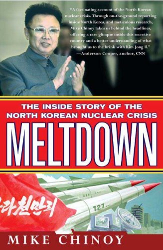 Meltdown: The Inside Story of the North Korean Nuclear Crisis 9780312371531
