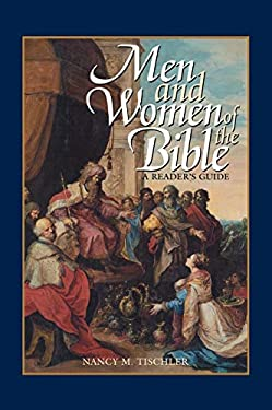 Men and Women of the Bible: A Reader's Guide 9780313317149