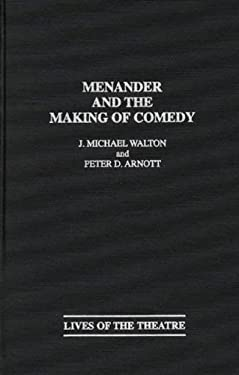 Menander and the Making of Comedy 9780313272165