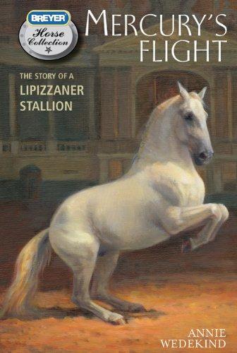 Mercury's Flight: The Story of a Lipizzaner Stallion 9780312644512