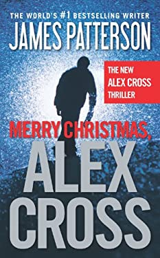 Merry Christmas, Alex Cross 9780316224192