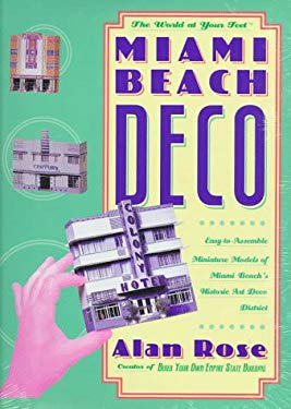 Miami Beach Deco: The World at Your Feet 9780312146795