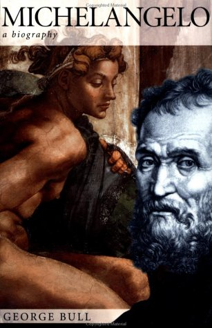 Michelangelo: A Biography 9780312187460