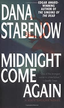 Midnight Come Again 9780312978761