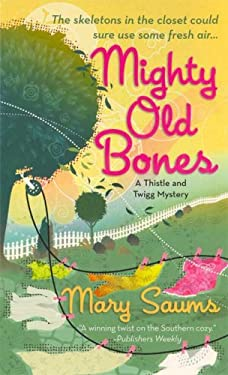 Mighty Old Bones 9780312944391