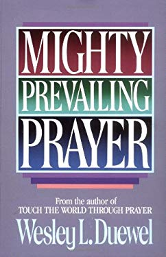 Mighty Prevailing Prayer 9780310361916