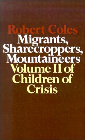 Migrants, Sharecroppers, Mountaineers