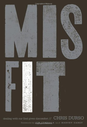 Misfit: Dealing with Our God-Given Discomfort 9780310671176