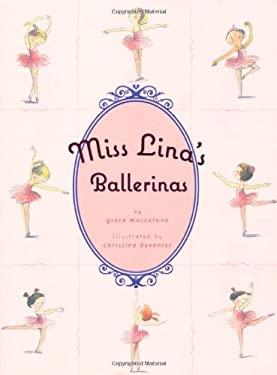 Miss Lina's Ballerinas 9780312382438