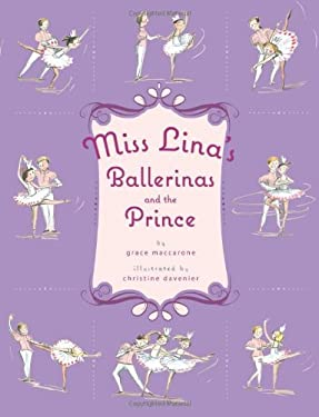 Miss Lina's Ballerinas and the Prince 9780312649630