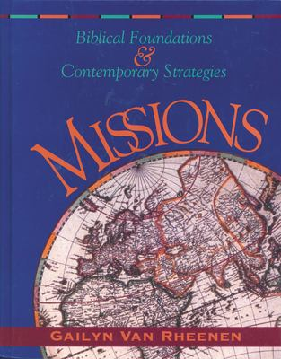 Missions: Biblical Foundations and Contemporary Strategies 9780310208099