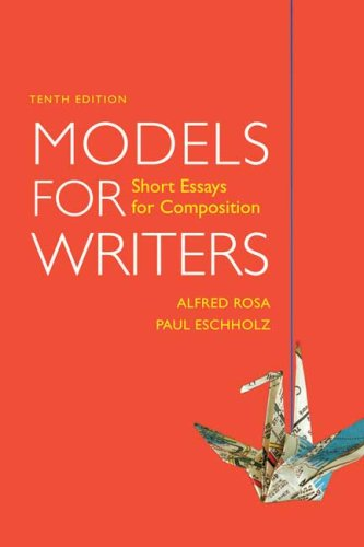 Models for Writers: Short Essays for Composition 9780312531133