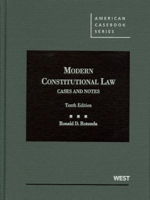 Modern Constitutional Law: Cases and Notes 9780314276469