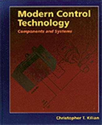 Modern Control Technology: Components and Systems 9780314066312